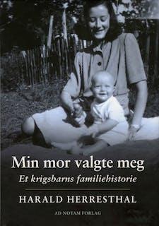 Herresthal, Harald - Min mor valgte meg_1