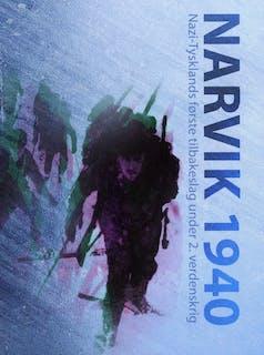 Narvik 1940 - Nazi-Tysklands første tilbakeslag under 2. verdenskrig (2)