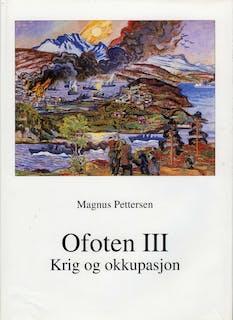 Ofoten III - Krig og okkupasjon